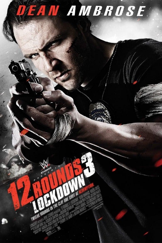 ดูหนังออนไลน์ฟรี 12 Rounds 3 Lockdown (2015) ฝ่าวิกฤติ 12 รอบ 3 ล็อค ดาวน์