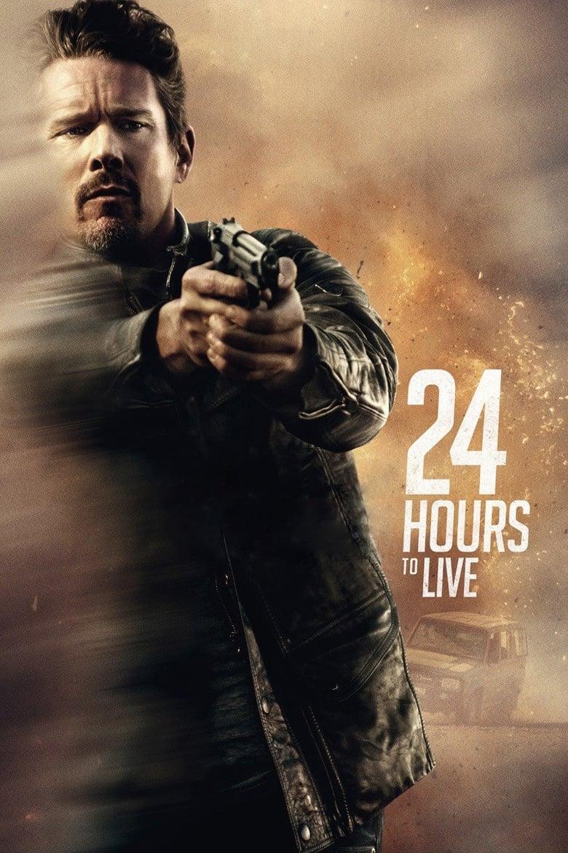ดูหนังออนไลน์ฟรี 24 Hours to live (2017) 24 ชั่วโมง จับเวลาฝ่าตาย