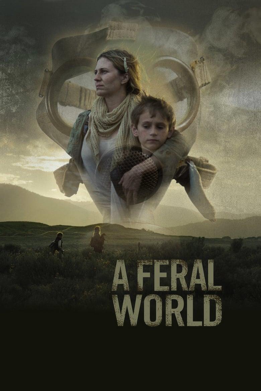 ดูหนังออนไลน์ฟรี A Feral World (2020)
