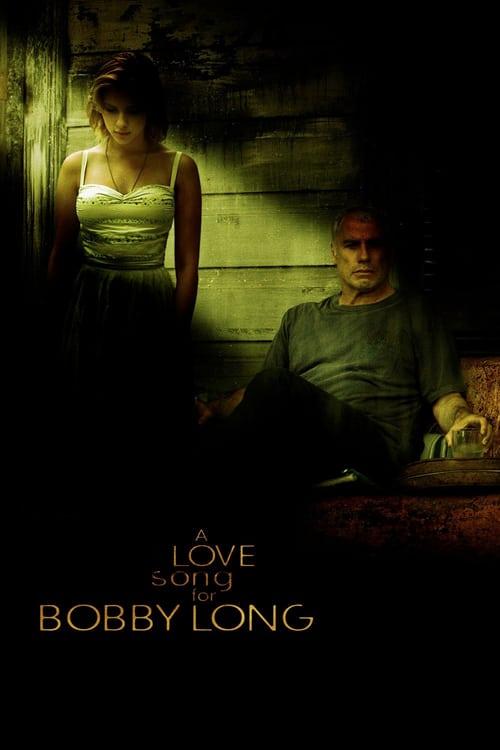 ดูหนังออนไลน์ฟรี A Love Song for Bobby Long (2004) ปราถนาแห่งหัวใจ