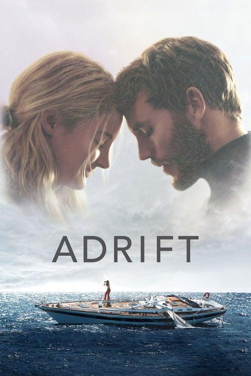 ดูหนังออนไลน์ฟรี Adrift (2018) รักเธอฝ่าเฮอร์ริเคน