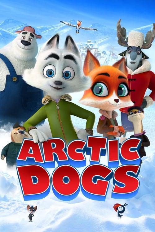 ดูหนังออนไลน์ฟรี Arctic Dogs (2019) อาร์กติกวุ่นคุณจิ้งจอก