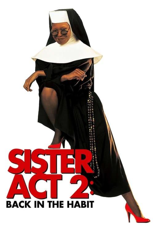 ดูหนังออนไลน์ฟรี Sister Act 2: Back in the Habit (1993) น.ส.ชี เฉาก๊วย 2