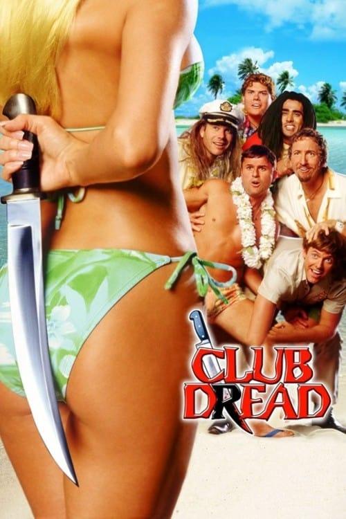 ดูหนังออนไลน์ฟรี Club Dread (2004) หวีด วี้ด วิ้ว..สยิวป่วนหาด