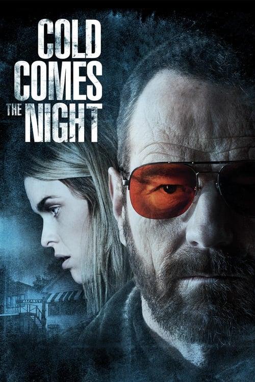 ดูหนังออนไลน์ฟรี Cold Comes the Night (2013) คืนพลิกนรก