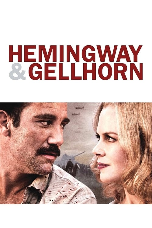 ดูหนังออนไลน์ฟรี Hemingway & Gellhorn (2012) จารึกรักกลางสมรภูมิ