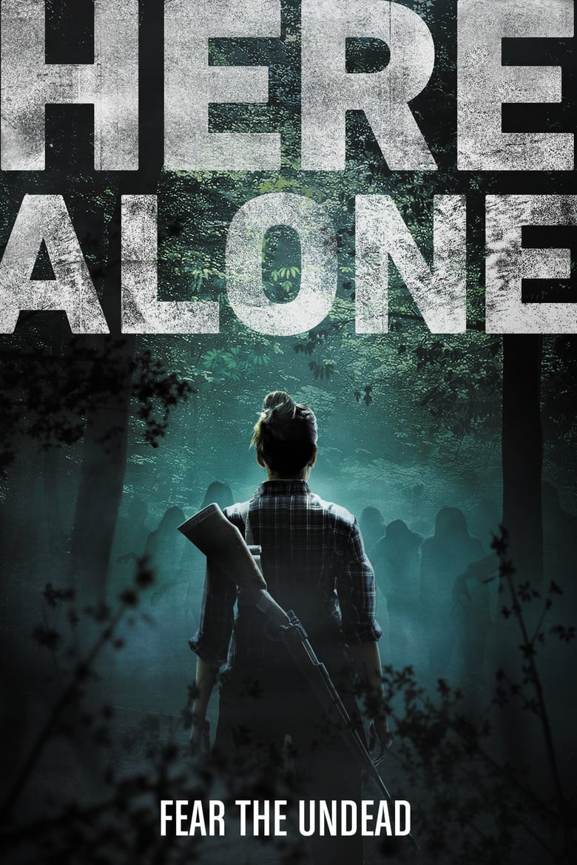 ดูหนังออนไลน์ฟรี Here Alone (2016) แดนร้าง หนีตายเชื้อมรณะ