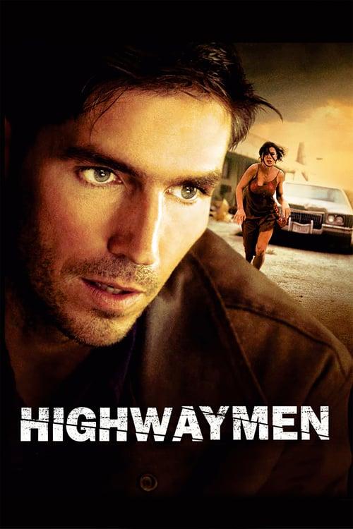 ดูหนังออนไลน์ฟรี Highwaymen (2004) ซิ่งกระตุกเหยื่อ