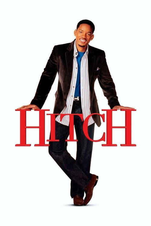 ดูหนังออนไลน์ฟรี Hitch (2005) พ่อสื่อเฟี้ยวเดี๋ยวจัดให้