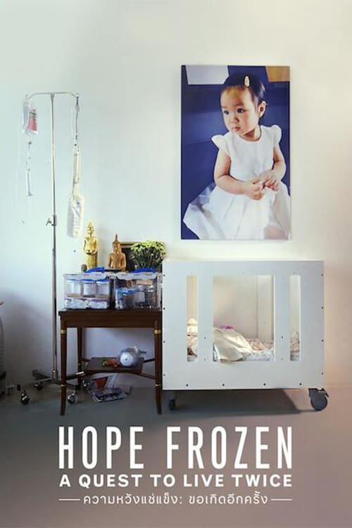 ดูหนังออนไลน์ฟรี Hope Frozen A Quest to Live Twice (2020) ความหวังแช่แข็ง: ขอเกิดอีกครั้ง