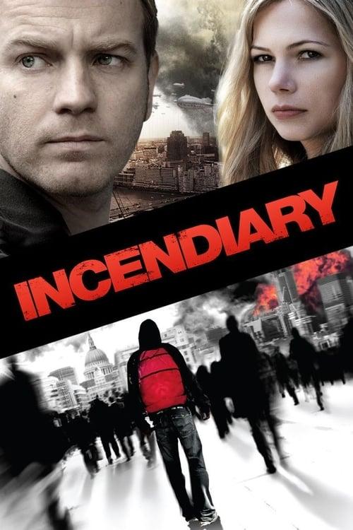 ดูหนังออนไลน์ฟรี Incendiary (2008) บันทึกวันวิปโยค