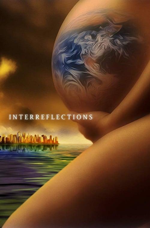 ดูหนังออนไลน์ฟรี InterReflections (2020)