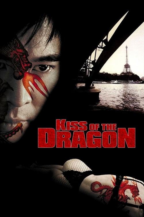 ดูหนังออนไลน์ Kiss of the Dragon (2001) จูบอหังการ ล่าข้ามโลก