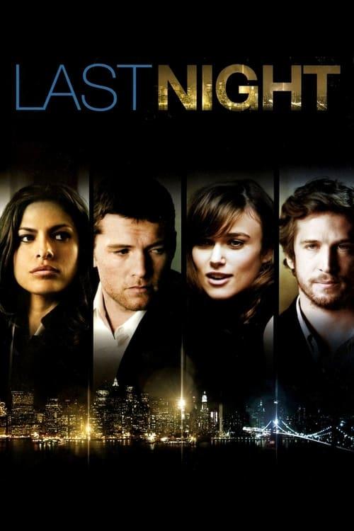 ดูหนังออนไลน์ฟรี Last Night (2010) คืนสุดท้าย ขอปันใจให้รักเธอ