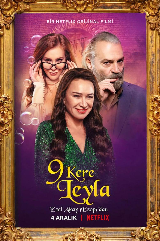 ดูหนังออนไลน์ฟรี Leyla Everlasting (2020) ภรรยา 9 ชีวิต