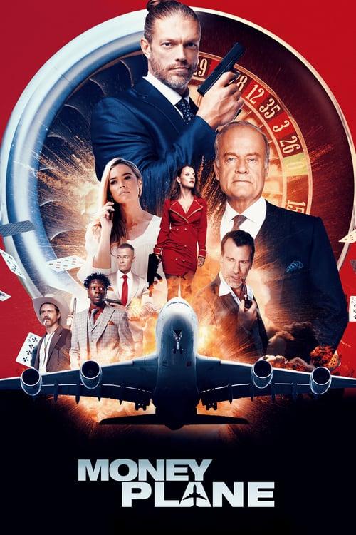 ดูหนังออนไลน์ฟรี Money Plane (2020)