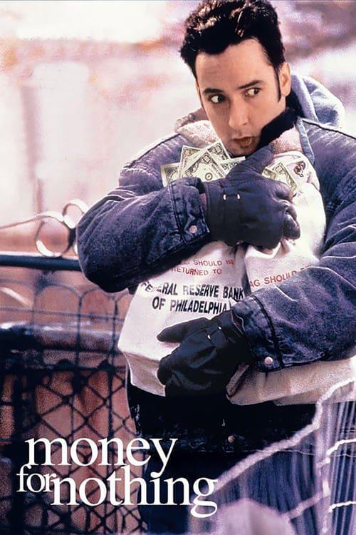 ดูหนังออนไลน์ฟรี Money for Nothing (1993) เงินเพื่ออะไร