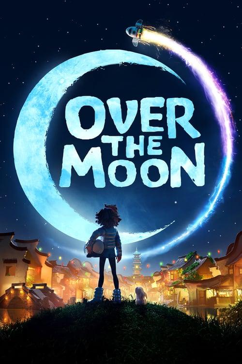 ดูหนังออนไลน์ฟรี Over the Moon (2020) เนรมิตฝันสู่จันทรา