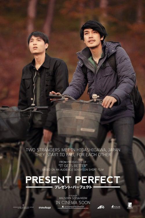 ดูหนังออนไลน์ฟรี Present Perfect (2017) แค่นี้ก็ดีแล้ว