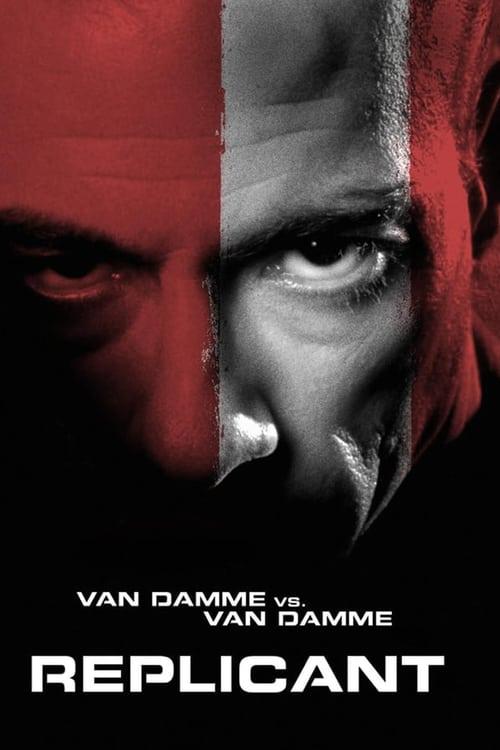 ดูหนังออนไลน์ฟรี Replicant (2001) โคลนนิ่งสู้ คู่มหาประลัย