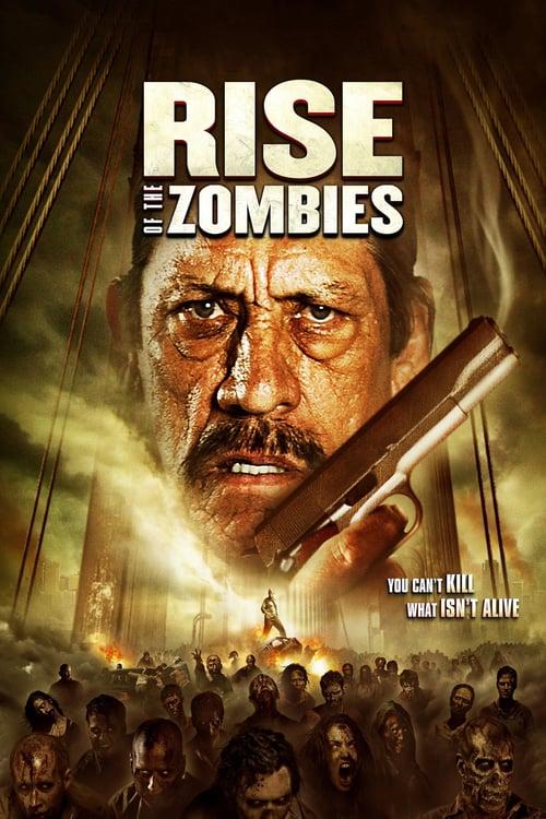ดูหนังออนไลน์ฟรี Rise of The Zombies (2012) ซอมบี้คุกแตก