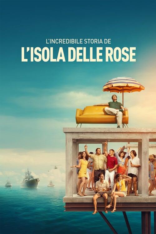 ดูหนังออนไลน์ฟรี Rose Island (2020) เกาะสวรรค์ฝันอิสระ