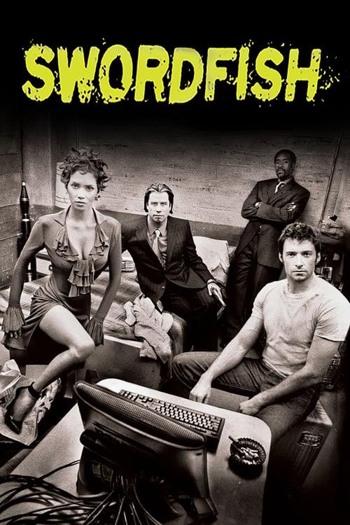 ดูหนังออนไลน์ฟรี Swordfish (2001) พยัคฆ์จารชน ฉกสุดขีดนรก