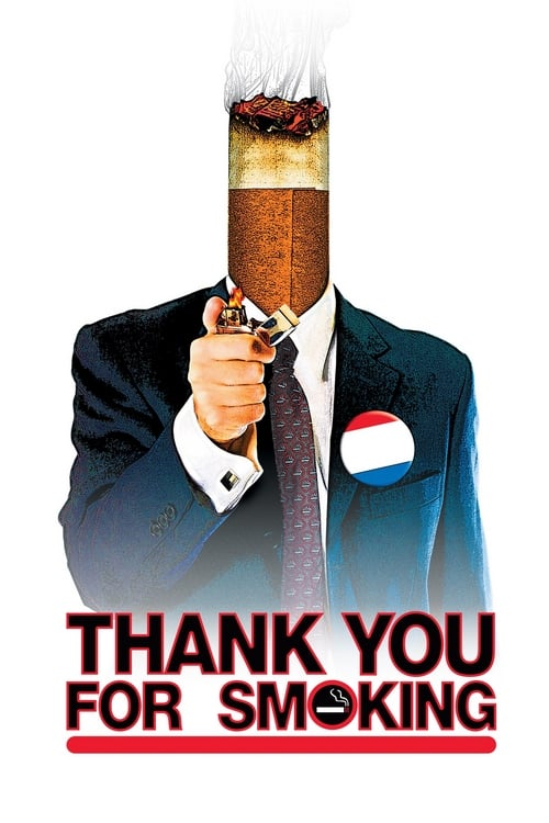 ดูหนังออนไลน์ฟรี Thank You for Smoking (2005) แผนเด็ดพีอาร์สมองเสธ