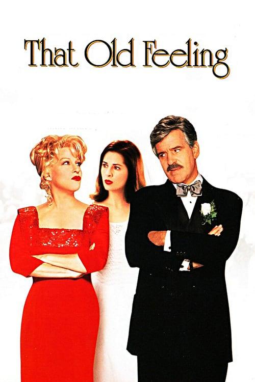 ดูหนังออนไลน์ฟรี That Old Feeling (1997) รักกลับทิศ ชีวิตอลเวง