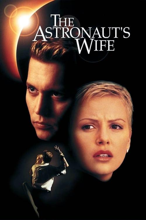 ดูหนังออนไลน์ฟรี The Astronaut's Wife (1999) สัมผัสอันตราย สายพันธุ์นอกโลก