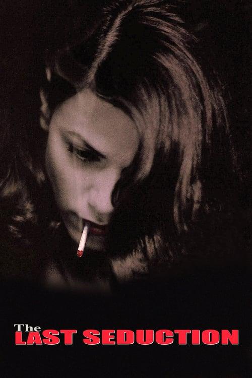 ดูหนังออนไลน์ The Last Seduction (1994) แผนพิศวาส