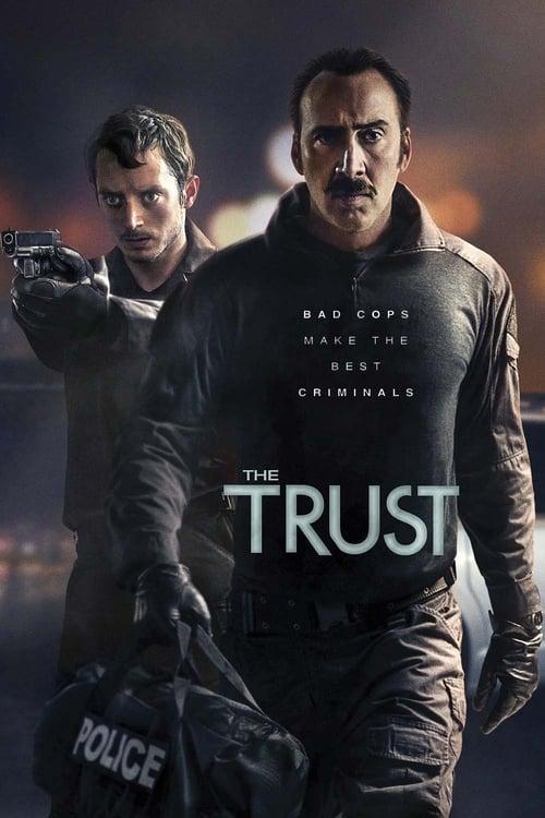 ดูหนังออนไลน์ฟรี The Trust (2016) คู่ปล้นตำรวจแสบ