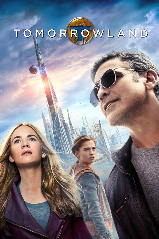 ดูหนังออนไลน์ฟรี Tomorrowland (2015) ผจญแดนอนาคต