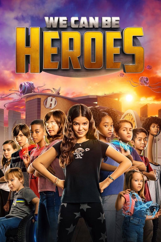 ดูหนังออนไลน์ฟรี We Can Be Heroes (2020) รวมพลังเด็กพันธุ์แกร่ง