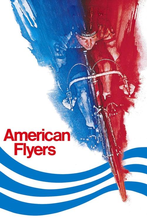 ดูหนังออนไลน์ฟรี American Flyers (1985) ปั่น…สุดชีวิต (ซับไทย)