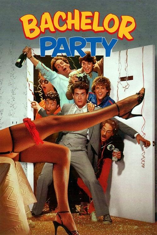 ดูหนังออนไลน์ฟรี Bachelor Party (1984) หนุ่มมะสละโสด