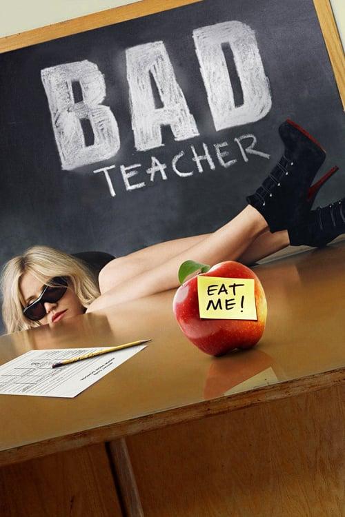 ดูหนังออนไลน์ฟรี Bad Teacher (2011) จาร์ยแสบแอบเอ็กซ์