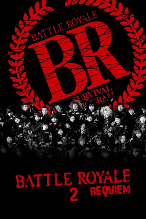 ดูหนังออนไลน์ฟรี Battle Royale 2 Requiem (2003) เกมนรก โรงเรียนพันธุ์โหด 2