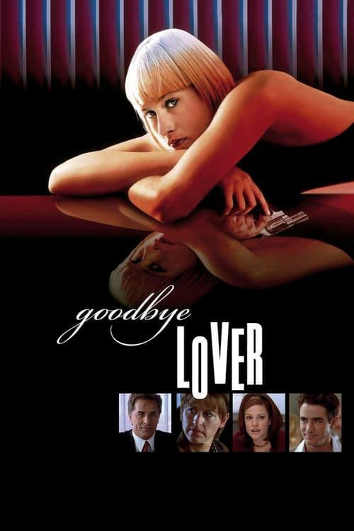 ดูหนังออนไลน์ฟรี Goodbye Lover (1998) ลาก่อนความรัก