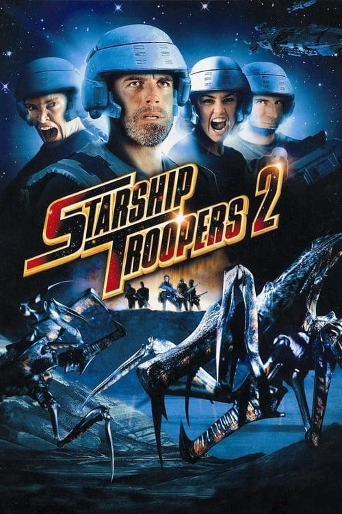 ดูหนังออนไลน์ฟรี Starship Troopers 2: Hero of the Federation (2004) สงครามหมื่นขาล่าล้างจักรวาล 2