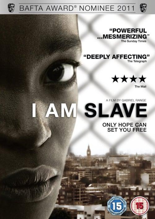 ดูหนังออนไลน์ฟรี I Am Slave (2010) หนังดีมีรางวัล สร้างจากเรื่องจริง แต่ไม่ได้เข้าไทย
