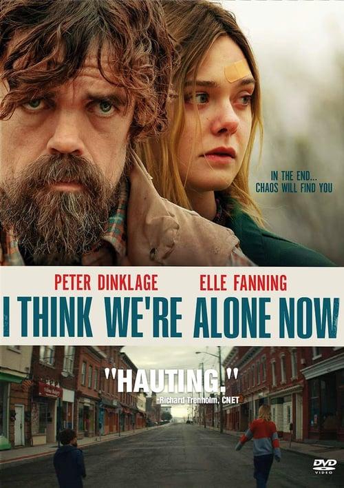 ดูหนังออนไลน์ฟรี I Think Were Alone Now (2018) เราคนเดียวบนโลกนี้