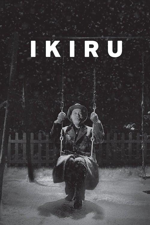 ดูหนังออนไลน์ฟรี Ikiru (1952) ชีวิต [ซับไทย]