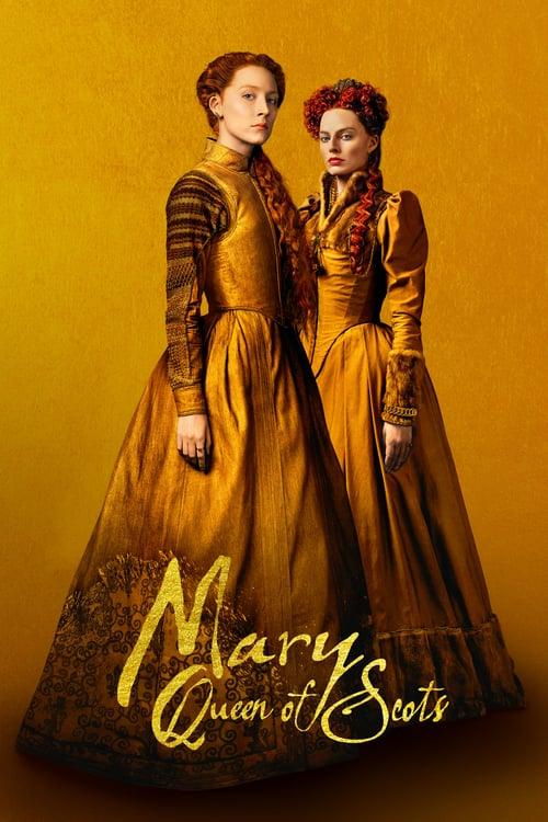 ดูหนังออนไลน์ฟรี Mary Queen of Scots (2018) แมรี่ ราชินีแห่งสกอตส์