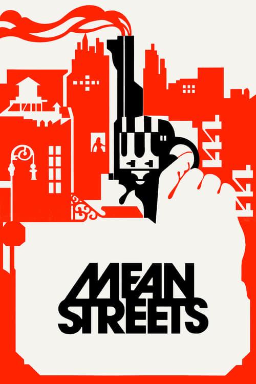 ดูหนังออนไลน์ฟรี Mean Streets (1973) มาเฟียดงระห่ำ