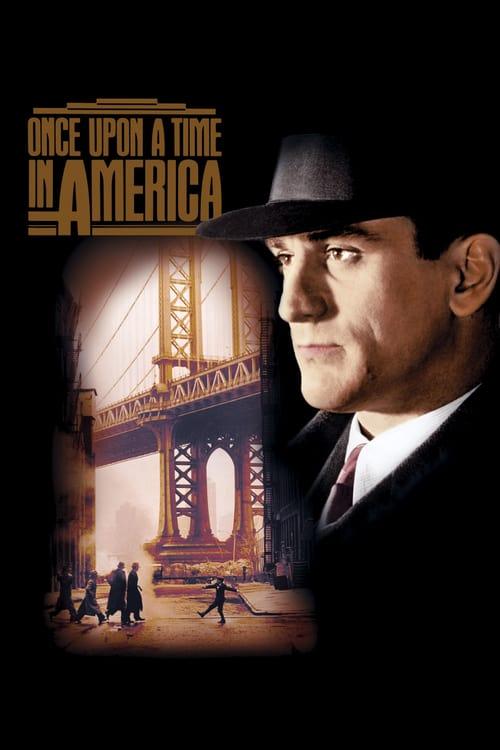 ดูหนังออนไลน์ฟรี Once Upon a Time in America (1984) เมืองอิทธิพล คนอหังการ์