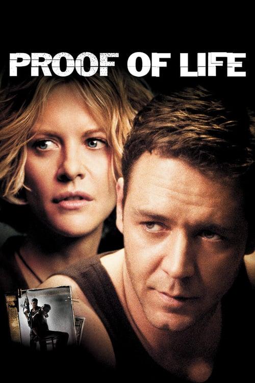 ดูหนังออนไลน์ฟรี Proof of Life (2000) ยุทธการวิกฤตตัวประกันข้ามโลก