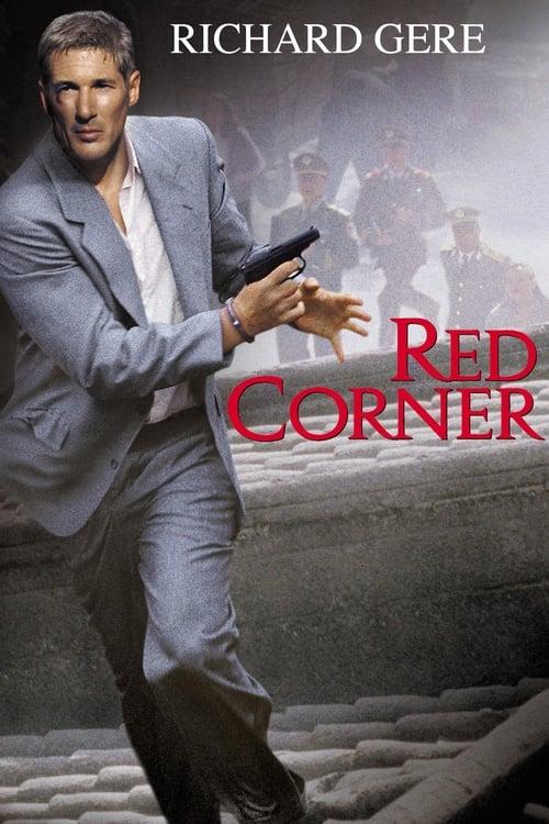 ดูหนังออนไลน์ฟรี Red Corner (1997) เหนือกว่ารัก หักเหลี่ยมมังกร