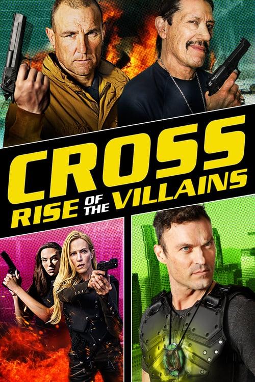 ดูหนังออนไลน์ฟรี Cross 3: Rise of the Villains (2019) ครอส พลังกางเขนโค่นเดนนรก 3 [Soundtrack บรรยายไทย]