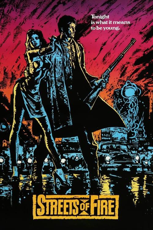 ดูหนังออนไลน์ฟรี Streets of Fire (1984) ถนนโลกีย์